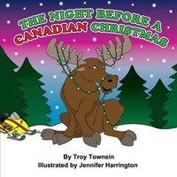 The Night Before a Canadian Christmas