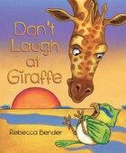 Dont Laugh at Giraffe