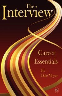 Career Essentials: The Interview by Dale Mayer