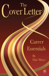 Career Essentials: The Cover Letter by Dale Mayer