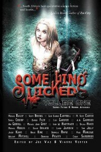 Book Something Wicked Anthology, Volume One by Joe Vaz