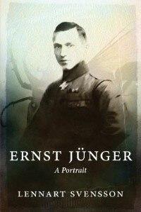 Ernst Jnnger - A Portrait