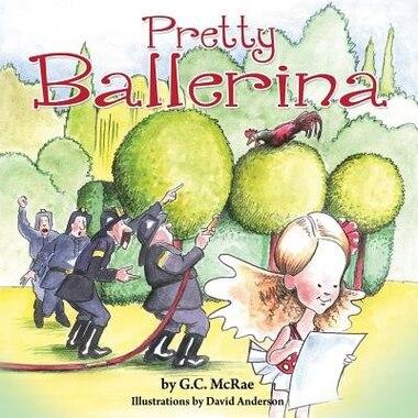 Pretty Ballerina by G.c. Mcrae