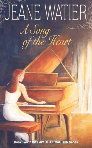 A Song of the Heart by Jeane Watier