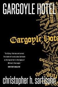 Book Gargoyle Hotel by Christopher H. Sartisohn
