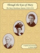 Through the Eyes of Mary: The Mary Morehouse Diaries (1920-1958)