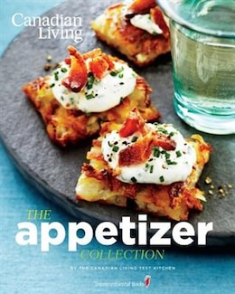 Book Canadian Living: The Appetizer Collection by Canadian Living