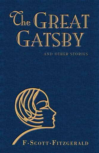 The Great Gatsby And Other Stories by F. Scott Fitzgerald