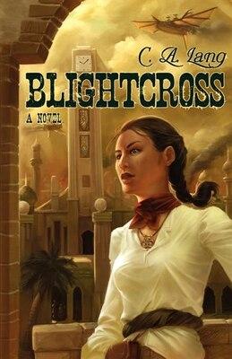 Book Blightcross by C. A. Lang