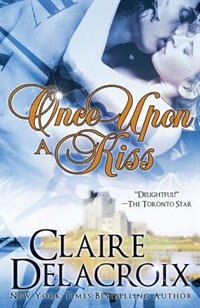 Book Once Upon A Kiss by Claire Delacroix