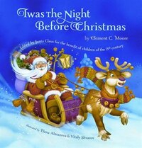 Twas The Night Before Christmas:edited By Santa Claus For The Benefit Of Children Of The 21st…