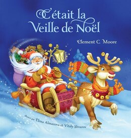 Book C'etait La Veille De Noel (twas The Night Before Christmas, French Edition) by Clement Moore