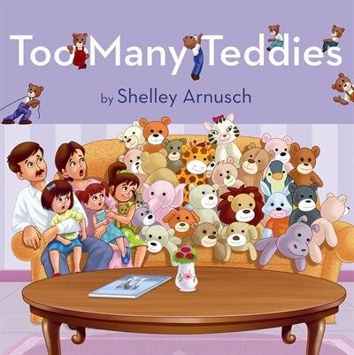 Too Many Teddies by Shelley Arnusch