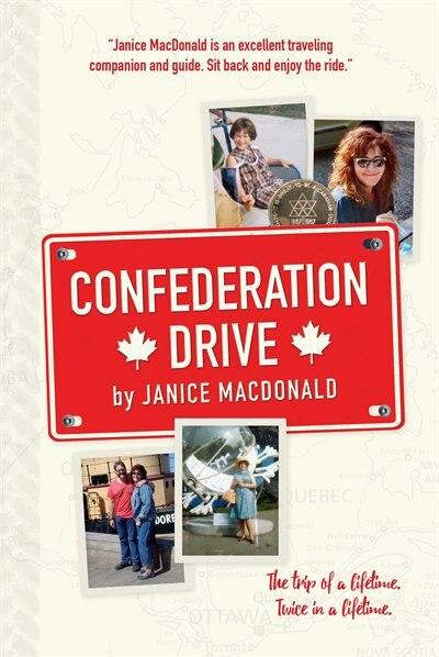 Confederation Drive by Janice MacDonald