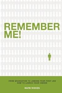 Remember Me! by Mark E Wicken