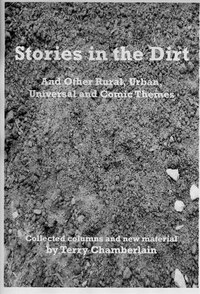 Stories in the Dirt: And Other Rural, Urban, Universal & Comic Themes
