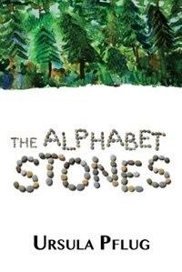 The Alphabet Stones by Ursula Pflug