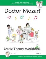 Doctor Mozart Music Theory Workbook Level 3: In-Depth Piano Theory Fun for Children's Music Lessons…