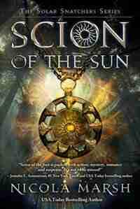 Scion Of The Sun by Nicola Marsh
