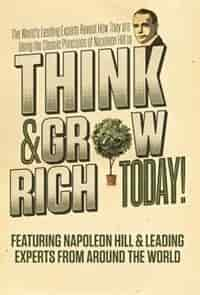 Think And Grow Rich Today by Napoleon Hill