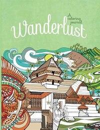 Wanderlust: A Coloring Journal