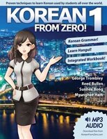 Korean from Zero! 1: Master the Korean Language and Hangul Writing System with Integrated Workbook…