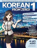 Korean from Zero! 1: Proven Methods To Learn Korean With Integrated Workbook, Mp3 Audio Download…