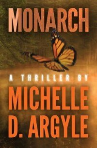 Monarch by M.D. Argyle