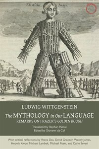 The Mythology In Our Language: Remarks On Frazer's Golden Bough