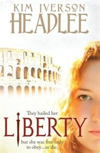 Liberty by Kim Iverson Headlee
