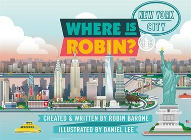 Where Is Robin? New York City by Robin Barone