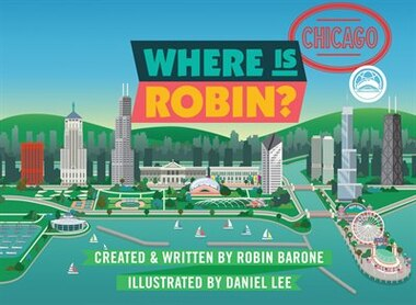 Where Is Robin? Chicago by Robin Barone