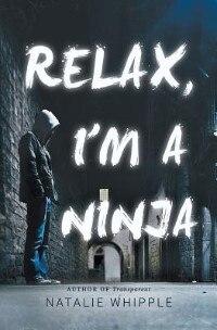 Relax, I'm a Ninja
