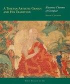 A Revolutionary Artist of Tibet: Khyentse Chenmo of Gongkar