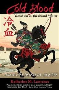 Cold Blood: Yamabuki vs. the Sword Master