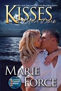 Kisses After Dark: Gansett Island Series, Book 12 by Marie Force
