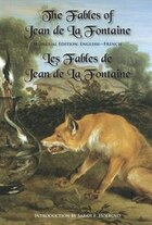 The Fables of Jean de la Fontaine: Bilingual Edition: English-French
