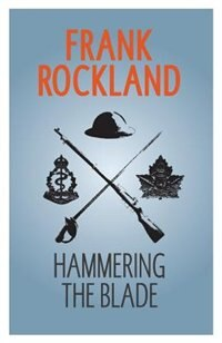 Hammering the Blade by Frank Rockland