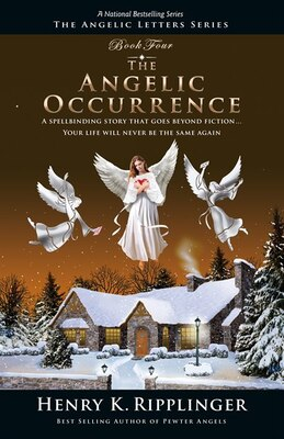 Book The Angelic Occurrence by Henry K. Ripplinger