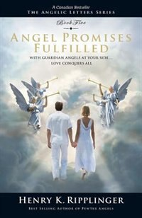 Book Angel Promises Fulfilled by Henry K. Ripplinger
