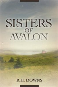 Book Sisters of Avalon by Renee H. Downs