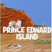 Prince Edward Island Lullaby by P.L. McCarron