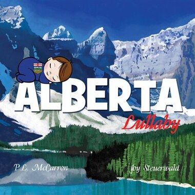 Alberta Lullaby by P.L. McCarron