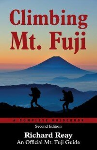 Climbing Mt. Fuji  (2nd Edition): A Complete GuideBook