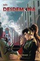 Desdemona: The Children's Crusade