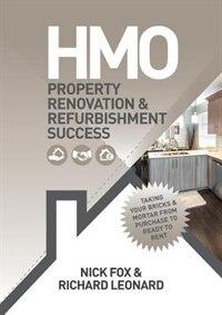 HMO Property Renovation and Refurbishment Success by Nick Fox