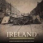 Ireland: The Easter Rising 1916 And The Irish War Of Independence