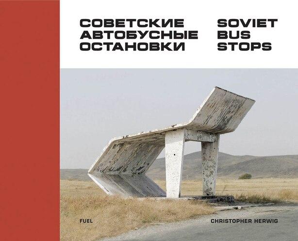 Soviet Bus Stops by Damon Murray