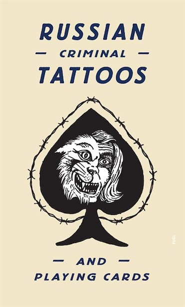 Russian Criminal Tattoos and Playing Cards by Damon Murray