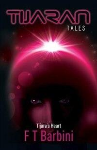 Tijara's Heart: Book IV - Official Edition